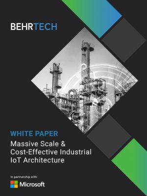 Massive Scale & Cost-Effective Industrial IoT Architecture | White
